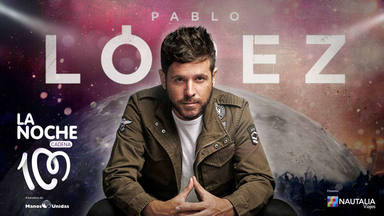 Pablo López se suma al cartel de la fiesta solidaria de 'La Noche de CADENA 100'