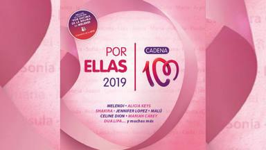 La nueva edición del CD recopilatorio CADENA 100 Por Ellas 2019 está a la venta