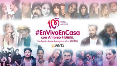 CADENA 100 presenta 'En Vivo En Casa', los artistas abren las puertas de su casa a Antonio Hueso