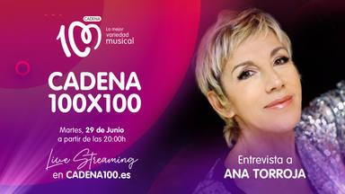 Ana Torroja desvelará todos los secretos que esconde 'Hora y cuarto' el próximo martes en CADENA 100x100