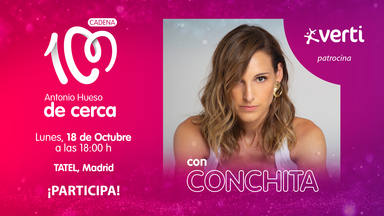 ¿Quieres asistir al próximo 'Antonio Hueso de cerca con Conchita'?