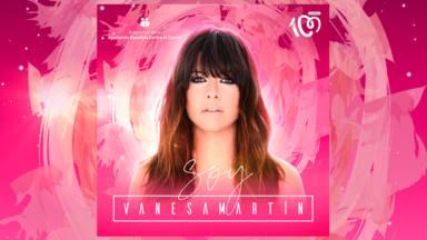Vanesa Martín presenta 'Soy', su 'single' que será el himno de CADENA 100 Por Ellas