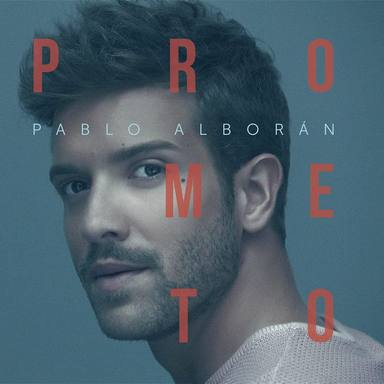 Prometo,Pablo Alboran