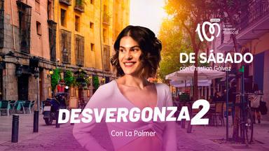 Desvergonza2 con La Palmer en De Sábado con Christian Gálvez en CADENA 100