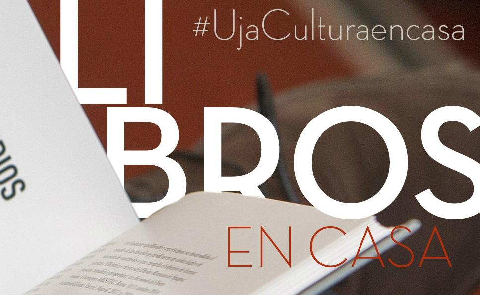 La UJA activa sus recursos digitales para seguir acercando la cultura a los ciudadanos