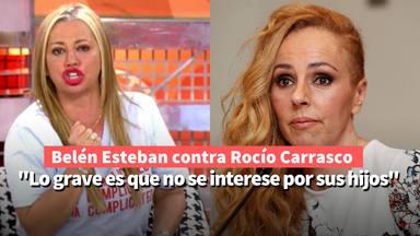 """Belén Esteban, la madre coraje que no entiende a Rocío Carrasco: """"Grave es que no se interese por sus hijos"""""""