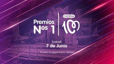 Comienza la cuenta atrás para los Premios Nº1 de CADENA 100 que se celebrarán en Bilbao el próximo 7 de junio