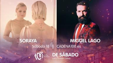 Soraya y Miguel Lago se unen a la fiesta De Sábado con Christian Gálvez en CADENA 100