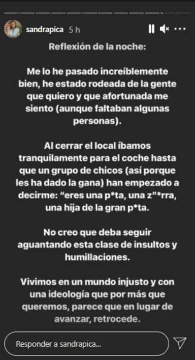 Sandra Pica denuncia en sus stories unos insultos y humillaciones en plena calle