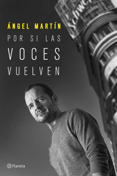 Portada del libro de Ángel Martín, Por si las voces vuelven, que saldrá a la venta en noviembre