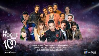 Espectacular cartel de estrellas para el universo de 'La Noche de CADENA 100' 2020