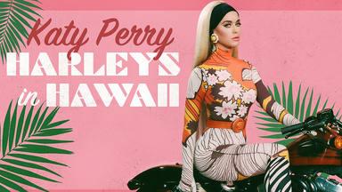 """Katy Perry anuncia su tercer single """"Harleys in Hawaii"""""""