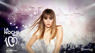 Aitana se suma a la costelación de estrellas de 'La Noche de CADENA 100'