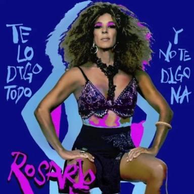 Así es Te lo digo todo y no te digo na el álbum de Rosario