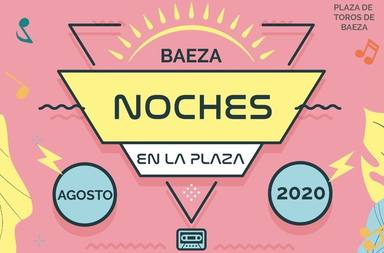 """""""Noches en la Plaza"""": el gran evento cultural de Baeza para el mes de agosto"""
