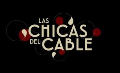 'Las chicas del cable 4'