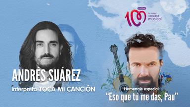 Andrés Suárez interpreta 'Toca mi canción' en el especial 'Eso que tú me das, Pau'