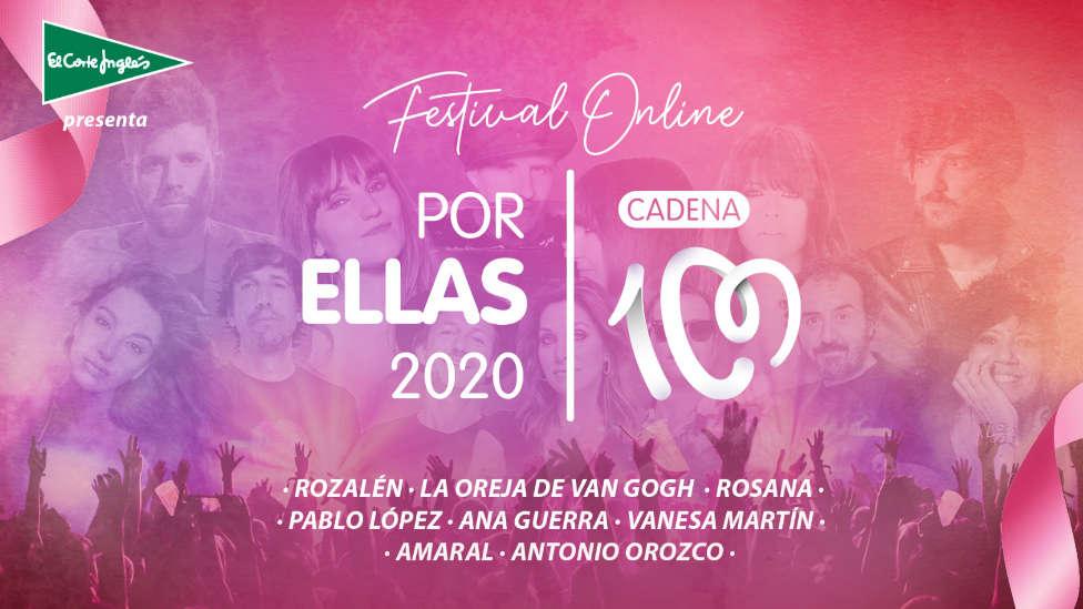 Vuelve a ver el Festival Online #CADENA100PorEllas 2020