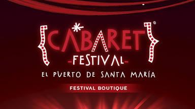 Cabaret Festival llega este fin de semana al Puerto de Santa María