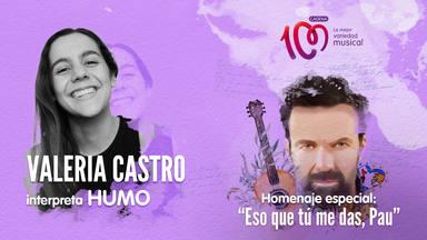 Valeria Castro interpreta 'Humo' en el especial 'Eso que tú me das, Pau'