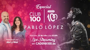 Javi y Mar presentan el CLUB 100 con Pablo López