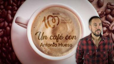 Café con Antonio Hueso