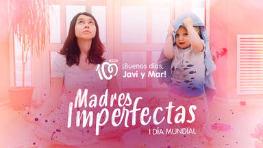 ctv-ax2-20210422-02-sin-foto-bdjym-madres-imperfectas-169