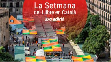 Arriba la 37a edició de la Setmana del Llibre en Català