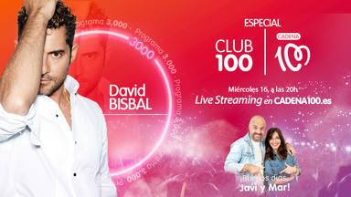 Vive el CLUB 100, con David Bisbal
