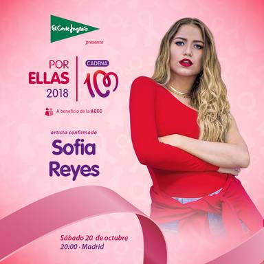 Sofía Reyes, nueva artista confirmada paraCADENA 100 por ellas 2018