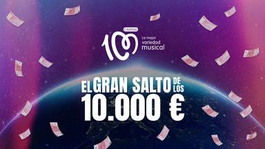 El Gran Salto de los 10.000 euros de CADENA 100