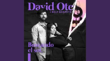 David Otero sorprende con Bely Basarte y la nueva versión de 'Buscando el Sol'